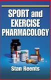 Sport and Exercise Pharmacology, Reents, Stan, 0873229371