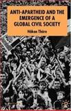 Anti-Apartheid and the Emergence of a Global Civil Society, Thörn, Håkan, 1403939373
