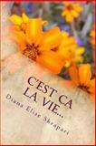 C'est Ca la Vie..., Diana Elise Skrapari, 1479279374