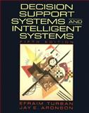 Decision Support Systems and Intelligent, Turban, Efraim and Aronson, Jay, 0137409370