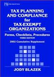 Tax Planning and Compliance for Tax-Exempt Organizations, 2002 Cumulative Supplement : Forms, Checklists, Procedures, Blazek, Jody, 0471419370