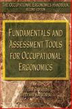 Fundamentals and Assessment Tools for Occupational Ergonomics, William S. Marras, Waldemar Karwowski, 0849319374