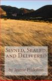 Sinned, Sealed, and Delivered, Jeanie Pinkston, 1484979370
