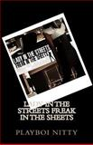 Lady in the Streets Freak in the Sheets, Playboi Nitty, 1502479370