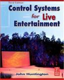 Control Systems for Live Entertainment, Huntington, John, 0240809378