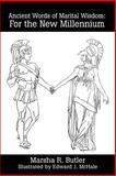 Ancient Words of Marital Wisdom, Marsha Butler, 0595189377