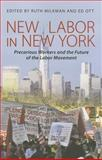 New Labor in New York, , 0801479371