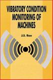 Vibratory Condition Monitoring of Machines, Rao, J. S., 0849309379
