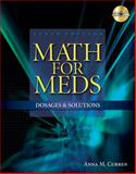 Math for Meds : Dosages and Solutions (Book Only), Curren, Anna M., 1111319375