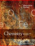 Chemistry : Principles and Reactions, Masterton, William L. and Hurley, Cecile N., 130507937X
