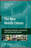 The New Middle Classes : Globalizing Lifestyles, Consumerism and Environmental Concern, , 1402099371