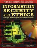 Information Security and Ethics : Concepts, Methodologies, Tools, and Applications, Hamid Nemati, 1599049376