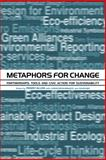 Metaphors for Change : Partnerships, Tools and Civic Action for Sustainability, , 1874719373