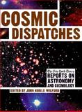 Cosmic Dispatches, Wilford, John, 039304937X