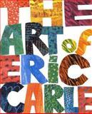 The Art of Eric Carle, Eric Carle, 039922937X