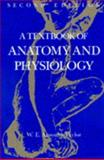 A Textbook of Anatomy and Physiology, Arnould-Taylor, W. E., 0859509370