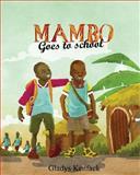 Mambo Goes to School, Gladys Kenfack, 150061937X