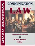 Communication and the Law 2010 : 2010 Edition, , 1885219377