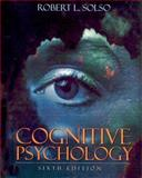 Cognitive Psychology, Solso, Robert L., 0205309372