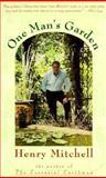 One Man's Garden, Mitchell, Henry, 0395709377