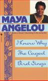 I Know Why the Caged Bird Sings, Maya Angelou, 0553279378