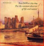 Peter DeWint 1784-1849 : The Golden Age of Change, Lord, 0853319375