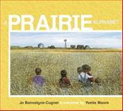 A Prairie Alphabet, Jo Bannatyne-Cugnet, 0887769373