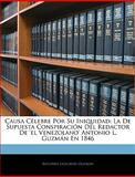 Causa Célebre Por Su Iniquidad, Antonio Leocadio Guzmán, 1145749372
