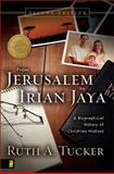 From Jerusalem to Irian Jaya, Ruth A. Tucker, 0310239370