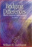 Bridging Differences : Effective Intergroup Communication, Gudykunst, William B., 0761929371