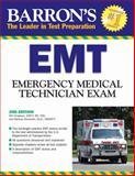 Barron's EMT Exam, Will Chapleau and Melissa Alexander, 0764139371