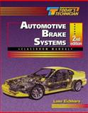 Today's Technician : Automotive Brake Systems, Eichhorn, Lane, 0766809374