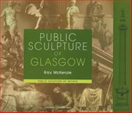 Public Sculpture of Glasgow 9780853239376