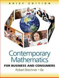 Contemporary Mathematics for Business and Consumers, Brechner, Robert, 111152937X