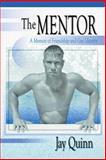 The Mentor, Jay Quinn and John P. Dececco, 1560239379