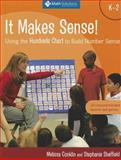 It Makes Sense! Using the Hundreds Chart to Build Number Sense, Grades K�2, Conklin, Melissa and Sheffield, Stephanie, 193509937X