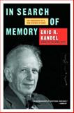In Search of Memory, Eric R. Kandel, 0393329372
