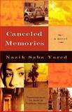 Canceled Memories : A Novel, Yarid, Nazik Saba and Sinno, Nadine, 081560937X