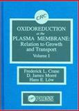 Oxidoreduction at the Plasma Membrane : Relation to Growth and Transport: Animals, Crane, Frederick L. and Morre, D. James, 0849369371