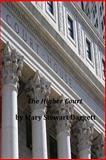 The Higher Court, Mary Stewart Mary Stewart Daggett, 1496119371