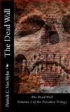 The Dead Wall, Patrick Van Slyke, 1500209376