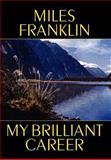 My Brilliant Career, Miles Franklin, 1557429375