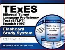 TExES (190) Bilingual Target Language Proficiency Test (BTLPT) - Spanish Flashcard Study System : TExES Test Practice Questions and Review for the Texas Examinations of Educator Standards, TExES Exam Secrets Test Prep Team, 162733937X