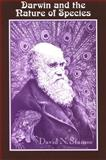 Darwin and the Nature of Species, Stamos, David N., 0791469379
