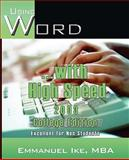 Using Word with High Speed 2003 College Edition, Emmanuel Ike, 0977069370
