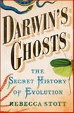 Darwin's Ghosts, Rebecca Stott, 1400069378