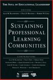 Sustaining Professional Learning Communities, Blankstein, Alan M. and Houston, Paul D., 1412949378