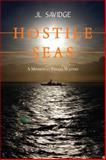 Hostile Seas, J. L. Savidge, 1459719379