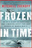 Frozen in Time, Mitchell Zuckoff, 0062269372