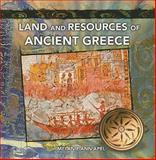 Land and Resources of Ancient Greece, Melanie Ann Apel, 0823989372